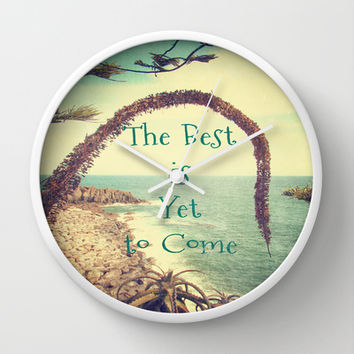 The Best is Yet to Come Wall Clock by Armine Nersisian