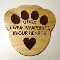 Puppy Dog Paw Print In Our Hearts Wall Decor Handcrafted Poplar Wood | KevsKrafts - Woodworking on ArtFire