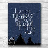 Quote Print, Wall Art Decor Poster, Inspirational star quotes, I have loved the stars - digital 8x10 Wall Art