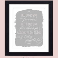 Nursery Art Print I'll Love You Forever I'll Like You For Always Poster Baby Girl Pink Kids Room Nursery Wall Art 8x10 Decor Premium Print