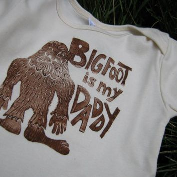 Bigfoot Is My Daddy organic Onesuit by MoonpathDesigns on Etsy