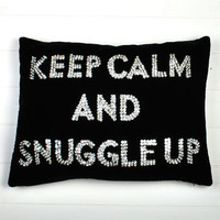 Keep Calm And Snuggle Up Cushion