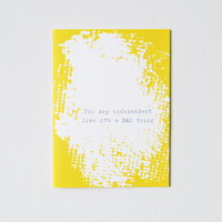 Funny Love card You say codependent like it's a BAD by 4four