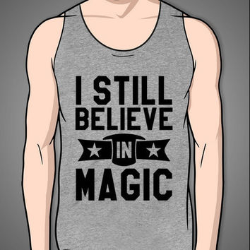 I Still Believe In Magic