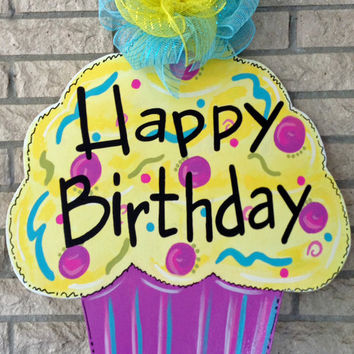 Happy Birthday Cupcake Wood Door Hanger Front Door Decor Door Sign