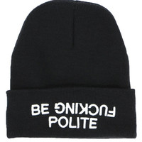 BE FUCKING POLITE BEANIE - Default Title