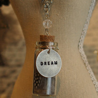 Dream A Little Dream Necklace  Stamped 'Dream' by reverietrinkets