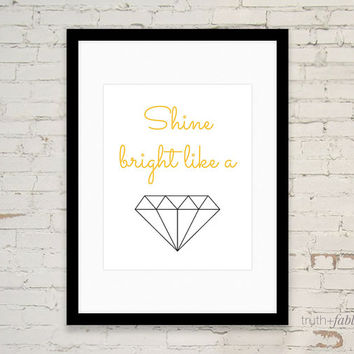 Shine Bright like a Diamond DIY Art Print