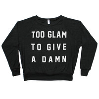 Too Glam to Give a Damn Raglan