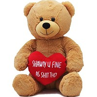 "Hollabears 16"" Shawty U Fine As Shit Tho Teddy Bear with High Standards - High Quality Plush - Funny and Cute Gift for the Girlfriend or Boyfriend"