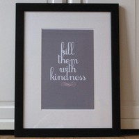 Kill Them With Kindness by LoveInLetters on Etsy