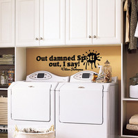 Out Damned Spot Out I Say Vinyl Wall Art FREE by showcase66