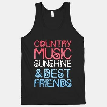 Country Music, Sunshine, and Best Friends