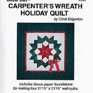 Carpenter's Wreath Holiday Quilt Pattern by Cindi Edgerton, Wall Hanging Pattern