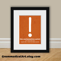 Funny Grammar Print  Exclamation Point Usage  by GrammaticalArt