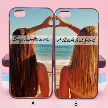 every brunette need a blonde BestFriend,iPod touch5,iPhone 5s/ 5c / 5 /4S/4 ,Samsung Galaxy S3/S4/S5/S3 mini/S4 mini/S4 active/Note 2/Note 3