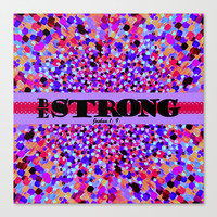 BE STRONG Bold Colorful Purple Abstract Painting Pattern Christian Scripture Inspiration Typography Stretched Canvas by The Faithful Canvas