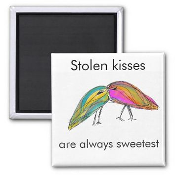 Stolen Kisses Love Birds Fridge Magnet