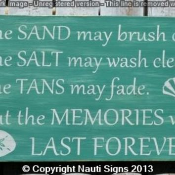 The Tans Will Fade Quotes