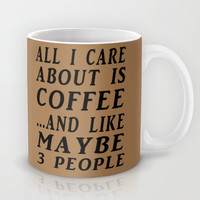 All About Coffee Print Mug by Glamfoxx | Society6