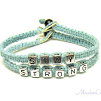 Stay Strong Bracelet Set, Light Blue Hemp Jewelry, Recovery Gift, Made to Order