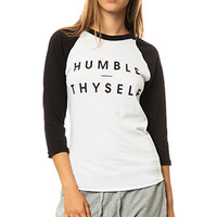 The Humble Thyself Raglan Tee