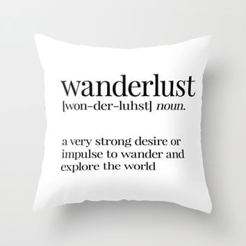 Wanderlust Definition Throw Pillow by Liv B