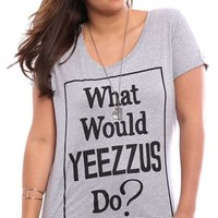 Plus Size High Low Tee with What Would Yeezus Do Screen