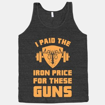 I Paid The Iron Price For These Guns