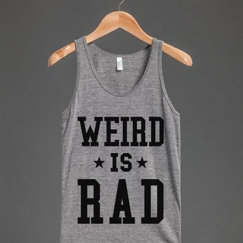 WEIRD IS RAD TANK TOP ID7252258