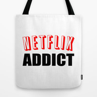 Netflix Addict Tote Bag by Poppo Inc. | Society6