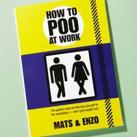How To Poo At Work - Shop All Books Now