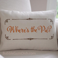 Zulily featured Where's the Pie? Thanksgiving Decor Pillow Cover Embroidered Saying 12 x 16