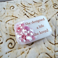 She Designed A Life...Glass Magnet