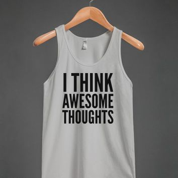 I Think Awesome Thoughts