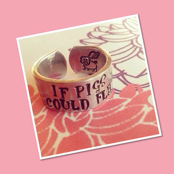 If pigs could fly  flying pig 3/8 inch wide aluminum ring cuff style