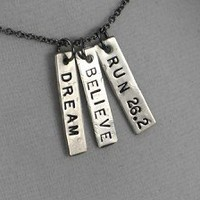 DREAM BELIEVE RUN YOUR RACE - Choose 3K, 5K, 10K, 13.1, 26.2 - Nickel pendants with 18 inch gunmetal chain