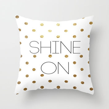 Shine on Throw Pillow by Paper & Ink Prints