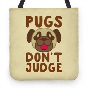 Pugs Don't Judge