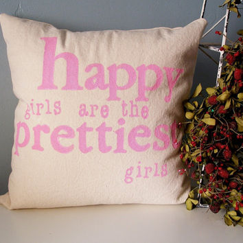 happy girls are the prettiest girls Hand Stamped by JoshuaByOak
