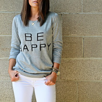 Be Happy {Sweater}