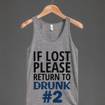 IF LOST PLEASE RETURN TO DRUNK NUMBER 2 TWO TANK TOP BLUE ID8132325