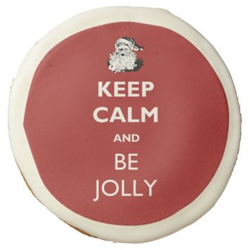 Keep Calm and Be Jolly Christmas Cookie