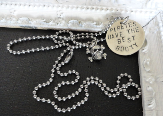 "Silver Pirate Necklace - ""Pirates Have the Best Booty"" - Skull and Crossbones"