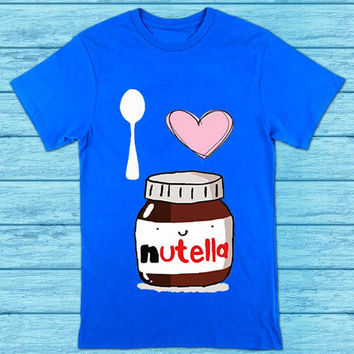 I Love Nutella for t shirt mens and t shirt girls
