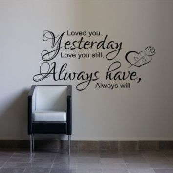 Loved you yesterday - G Direct Wall Stickers