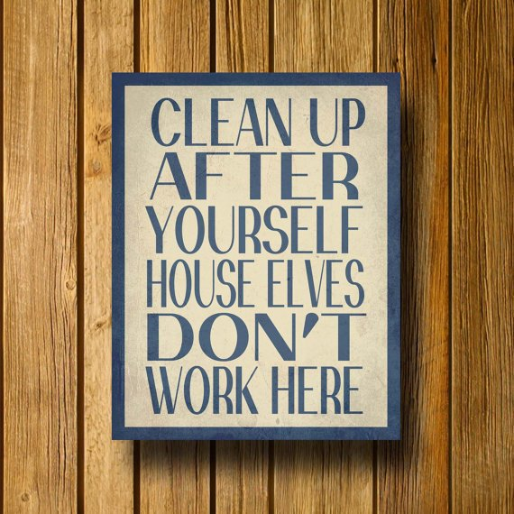 "Harry Potter Inspired House Elves Don't Work Here 11"" x 14"" Poster"