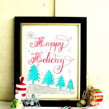 Christmas Happy Holiday Calligraphy Quote Print, Printable wall art decor poster, Inspirational quote, digital typography by Sammy Studio