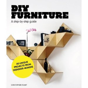 DIY Furniture: A Step-by-Step Guide [Paperback]