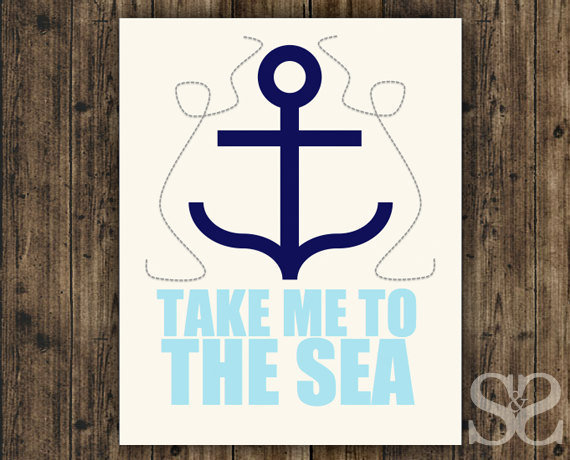 Take Me To The Sea - Blue Nautical Wall Decor, Poster, Picture ...